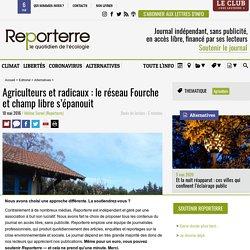 Agriculteurs et radicaux: le réseau Fourche et champ libre s'épanouit