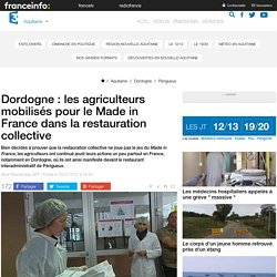 FRANCE 3 AQUITAINE / AFP 30/07/15 Dordogne : les agriculteurs mobilisés pour le Made in France dans la restauration collective