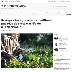 Pourquoi les agriculteurs n'utilisent pas plus desystèmes d'aide àladécision?