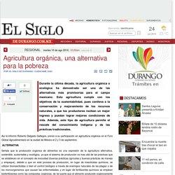 Agricultura orgánica, una alternativa para la pobreza