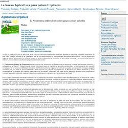 La Nueva Agricultura para Colombia por la Ingeniería Agrícola. Bienvenidos
