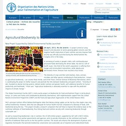 FAO 28/04/12 Agricultural Biodiversity to Improve Nutrition Food Security - New Project Supported by Global Environmental Facili