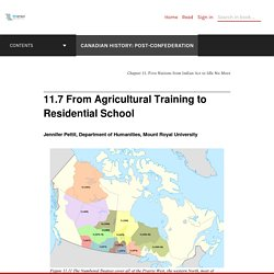 11.7 From Agricultural Training to Residential School – Canadian History: Post-Confederation