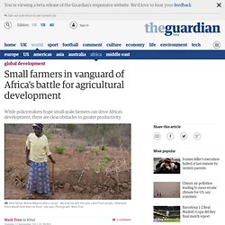 Small farmers in vanguard of Africa's battle for agricultural development