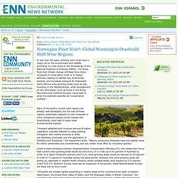 Norwegian Pinot Noir?: Global Warming to Drastically Shift Wine Regions