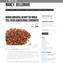 Quinoa Nonsense, or Why the World Still Needs Agricultural Economists | Marc F