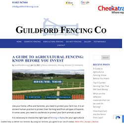 A Guide to Agricultural Fencing: Know Before You Invest