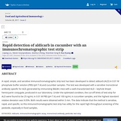 FOOD AND AGRICULTURAL IMMUNOLOGY 06/03/17 Rapid detection of aldicarb in cucumber with an immunochromatographic test strip