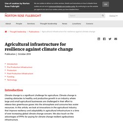 Agricultural infrastructure for resilience against climate change