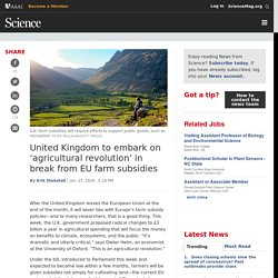 United Kingdom to embark on 'agricultural revolution' in break from EU farm subsidies