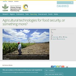 Agricultural technologies for food security
