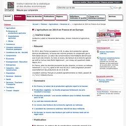 Agriculture - L'agriculture en 2014 en France et en Europe