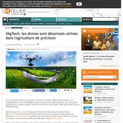 ATELIER_NET 25/02/16 #AgTech: les drones sont désormais utilisés dans l'agriculture de précision