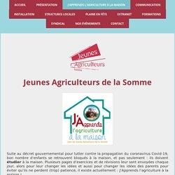 J'Apprends l'agriculture à la maison - Site de Jeunes Agriculteurs Somme