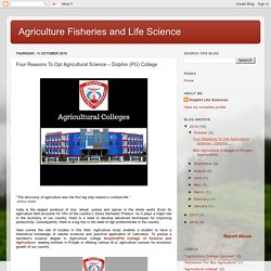 Four Reasons To Opt Agricultural Science – Dolphin (PG) College