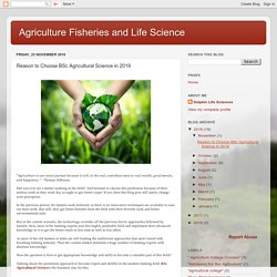 Reason to Choose BSc Agricultural Science in 2019