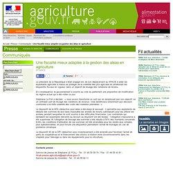 Une fiscalité mieux adaptée à la gestion des aléas en agriculture