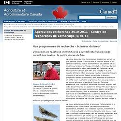 AGRICULTURE CANADA 10/09/12 Aperçu des recherches 2010-2011 - Centre de recherches de Lethbridge (4 de 6)