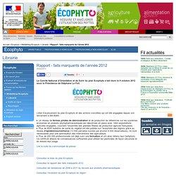 MAAF 20/02/13 Bilan du plan Ecophyto : le rapport des faits marquants 2012