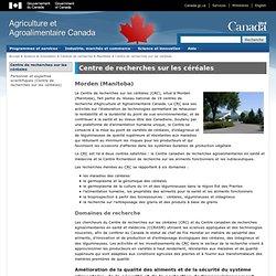 AGRICULTURE CANADA - Centre de recherches sur les céréales - Winnipeg (Manitoba)