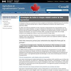 ACIA 08/08/13 Stratégie de lutte à risque réduit contre le feu bactérien