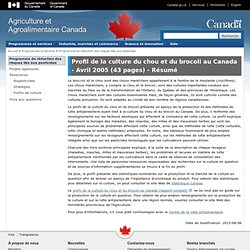 AGRICULTURE CANADA - AVRIL 2005 - Profil de la culture du chou et du brocoli au Canada