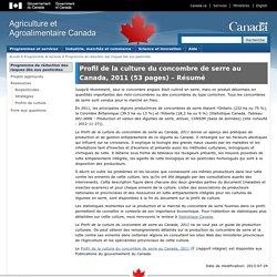 AGRICULTURE CANADA 24/07/13 Profil de la culture du concombre de serre au Canada, 2011 (53 pages) – Résumé