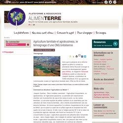 Agriculture familiale et agrobusiness, le témoignage d'une ONG brésilienne