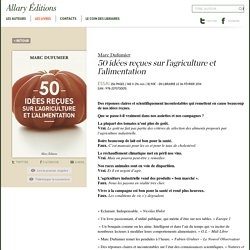 50 idées reçues sur l'agriculture et l'alimentation - Allary Editions