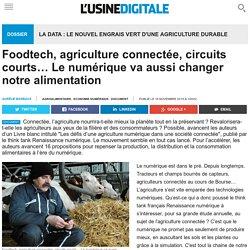 Foodtech, agriculture connectée, circuits courts… Le numérique va aussi changer notre alimentation