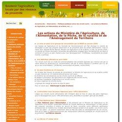Les actions du Ministère de l'Agriculture, de l'Alimentation, de la Pêche, de la ruralité et de l'Aménagement du Territoire - PSDR Coxinel
