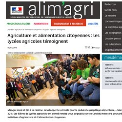 Agriculture et alimentation citoyennes : les lycées agricoles témoignent