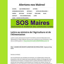 Lettre au ministre de l'Agriculture et de l'Alimentation – Alertons nos Maires!