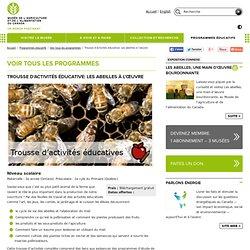 Trousse d'activités éducative: Les abeilles à l'œuvre - Musée de l'agriculture et de l'alimentation du Canada