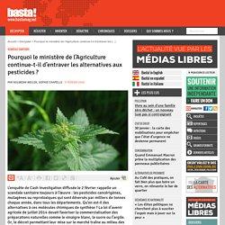 Pourquoi le ministère de l'Agriculture continue-t-il d'entraver les alternatives aux pesticides