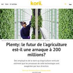 Plenty: le futur de l'agriculture est-il une arnaque à 200 millions?