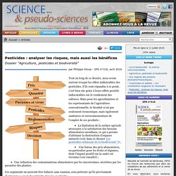 """Pesticides : analyser les risques, mais aussi les bénéfices - Dossier """"Agriculture, pesticides et biodiversité"""""""