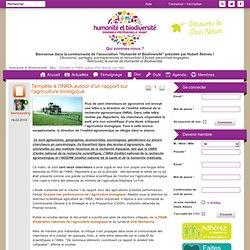 HUMANITE BIODIVERSITE 19/02/14 Tempête à l'INRA autour d'un rapport sur l'agriculture biologique