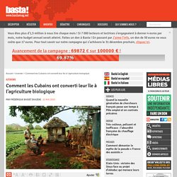 Comment les Cubains ont converti leur île à l'agriculture biologique