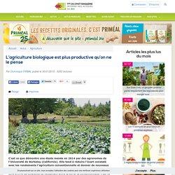 L'agriculture biologique est plus productive qu'on ne le pense