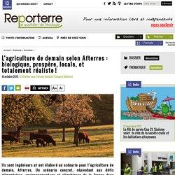 L'agriculture de demain selon Afterres: biologique, prospère, locale, et totalement réaliste!