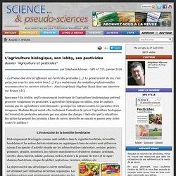 """L'agriculture biologique, son lobby, ses pesticides - dossier """"Agriculture et pesticides"""""""