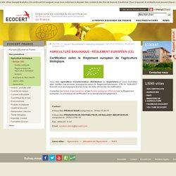 Agriculture biologique - Règlement européen (CE)