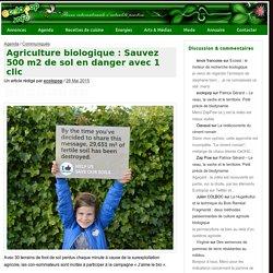 Agriculture biologique : Sauvez 500 m2 de sol en danger avec 1 clic - ecoloPop