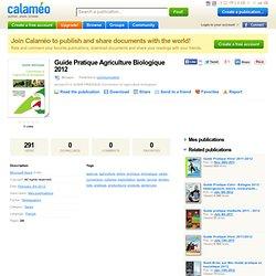 CHAMBRE D AGRICULTURE DES LANDES - 2012 - Guide Pratique Agriculture Biologique 2012