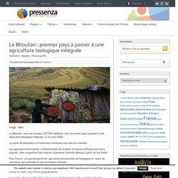 Le Bhoutan : premier pays à passer à une agriculture biologique intégrale