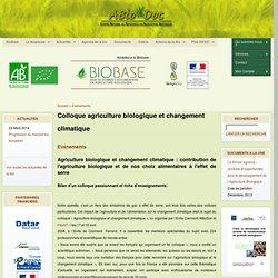 ABIODOC - MARS 2012 - Colloque agriculture biologique et changement climatique - Agriculture biologique et changement climatique