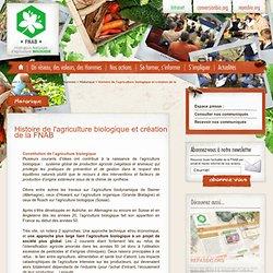 Histoire de l'agriculture biologique et création de la FNAB