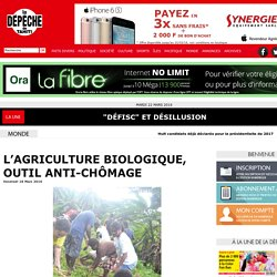 L'agriculture biologique, outil anti-chômage