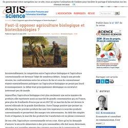 Faut-il opposer agriculture biologique et biotechnologies?